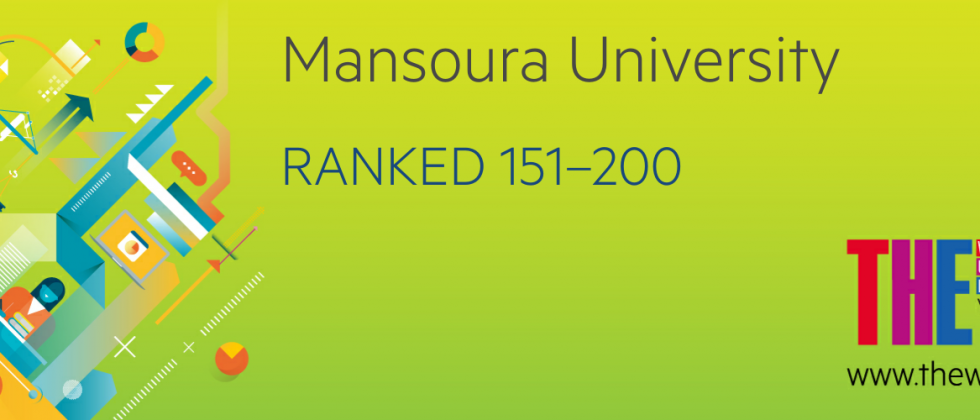Mansoura University Ranks 151-200 in the 2019 Times Higher Education Young University Rankings